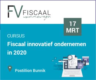 Fiscaal innovatief ondernemen in 2020
